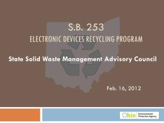 S.B. 253 Electronic Devices Recycling Program