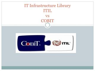IT Infrastructure Library ITIL vs COBIT