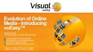 Evolution of Online Media - Introducing vuEasy™