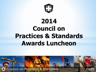2014 Council on  Practices & Standards Awards Luncheon