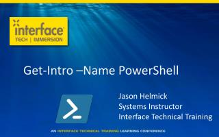 Get-Intro –Name PowerShell