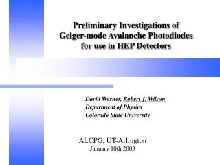 Preliminary Investigations of  Geiger-mode Avalanche Photodiodes  for use in HEP Detectors