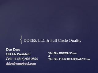 DDEES, LLC & Full Circle Quality