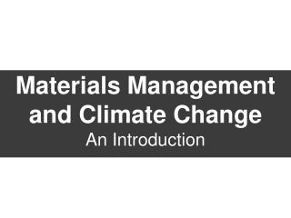 Materials Management and Climate Change An Introduction