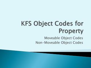 KFS Object Codes for Property