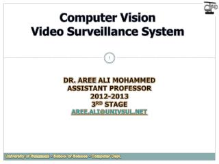 Computer  Vision Video Surveillance System