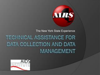 Technical assistance for data collection and data management