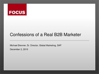 Confessions of a Real B2B Marketer