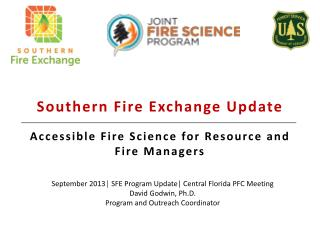 Southern Fire Exchange Update