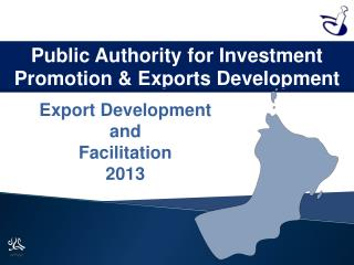 """Economic Environment &  Investment Opportunities   in  Oman"""