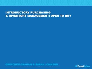 Introductory purchasing  & Inventory management: open to buy