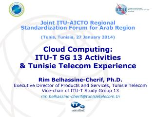 Cloud Computing: ITU-T SG 13 Activities & Tunisie Telecom Experience