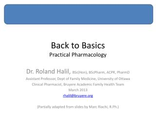 Back to Basics Practical Pharmacology