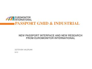 Passport GMID & Industrial