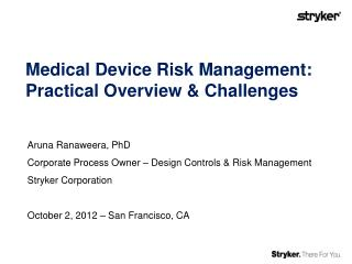 Medical Device Risk Management:  Practical Overview & Challenges