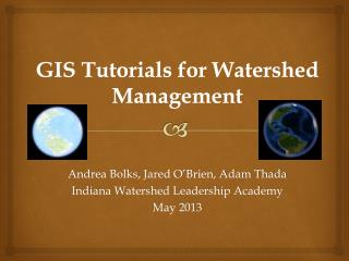 GIS Tutorials for Watershed Management