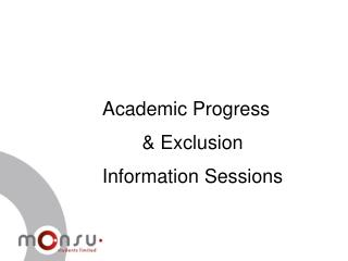 Academic Progress & Exclusion Information Sessions
