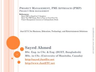 Project Management, PMI Approach (PMP) Project Risk management