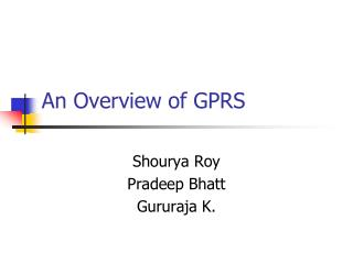 An Overview of GPRS