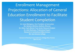 Enrollment Management Projections: Allocation of General Education Enrollment to Facilitate Student Completion