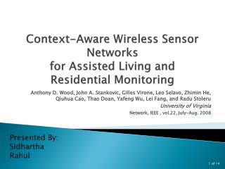 Context-Aware Wireless Sensor Networks for Assisted Living and Residential Monitoring