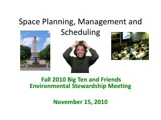 Space Planning, Management and Scheduling
