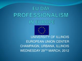 EU DAY PROFESSIONALISM  IN EUROPE