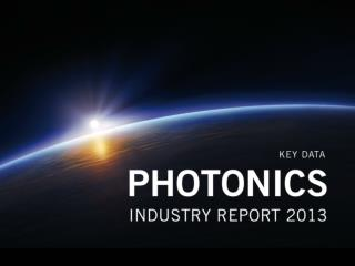 Industry  Report  Photonics 2013 Common Market Analysis