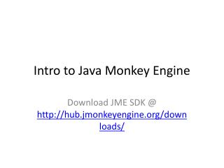 Intro to Java Monkey Engine