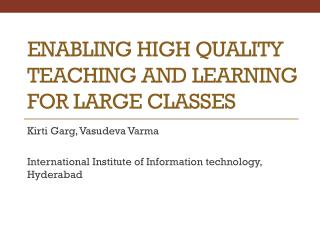 Enabling High Quality Teaching and Learning for Large Classes