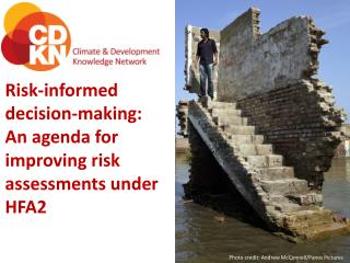Risk-informed decision-making: An agenda for improving risk assessments under HFA2