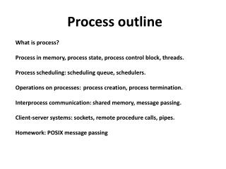 Process outline