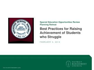 Best Practices for Raising Achievement of Students who Struggle