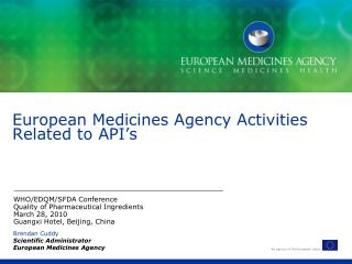 European Medicines Agency Activities Related to API's
