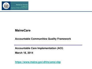 MaineCare Accountable Communities Quality Framework