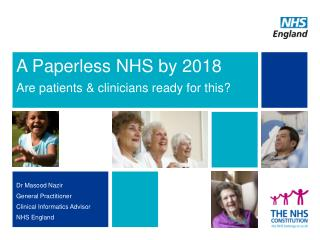 A Paperless NHS by 2018 Are patients & clinicians ready for this?