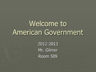 Welcome to American Government
