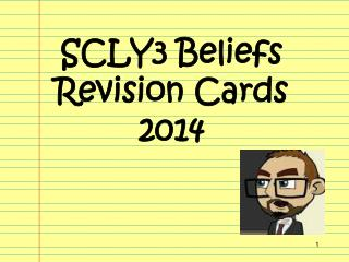 SCLY3 Beliefs Revision Cards 2014