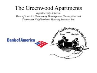 The Greenwood Apartments a partnership between Banc of America Community Development Corporation and Clearwater Neigh
