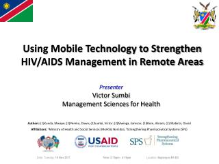 Using Mobile Technology to Strengthen HIV/AIDS Management in Remote Areas