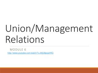 Union/Management Relations