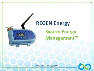 REGEN Energy 	Swarm Energy 	Management™