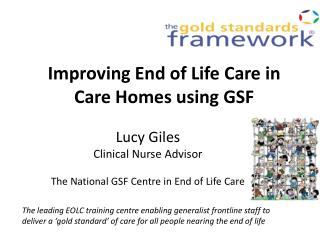 Improving End of Life Care in Care Homes using GSF