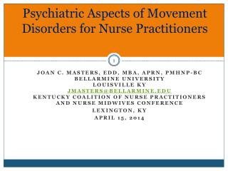 Psychiatric Aspects of Movement Disorders for Nurse Practitioners