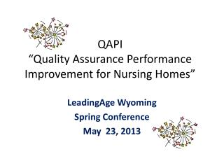 "QAPI ""Quality Assurance Performance Improvement for Nursing Homes"""
