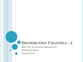 Distribution  Channels - 2