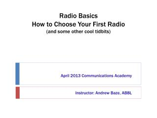 Radio Basics  How to Choose Your First Radio (and some other cool tidbits)