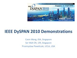 IEEE  DySPAN  2010 Demonstrations