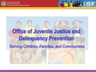 Office of Juvenile Justice and Delinquency Prevention