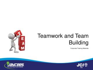 Teamwork and Team Building     Corporate Training Materials